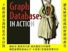 二手書博民逛書店Graph罕見Databases In ActionY255562 Dave Bechberger Manni