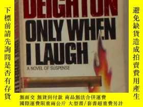 二手書博民逛書店英文原版罕見Only When I Laugh by Len D