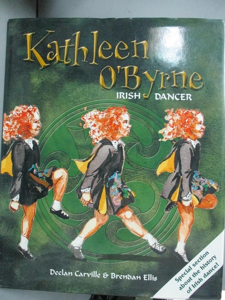 【書寶二手書T4/百科全書_ZDJ】Kathleen O'Byrne, Irish Dancer_Carville, D