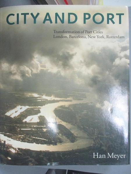 【書寶二手書T1/原文書_XAT】City and Port: Urban Planning As a Cultural…