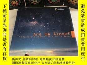 二手書博民逛書店Are罕見We Alone? Scientists Search for Life in SpaceY1703