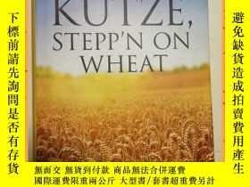 二手書博民逛書店英文書罕見kutze stepp n on wheat 庫茲小麥Y16354 詳情見圖片 詳情見圖片