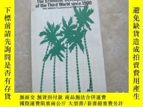 二手書博民逛書店THE罕見ECONOMIC DEVELOPMENT OF THE THIRD WORLD SINCE 1900