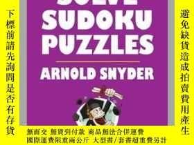 二手書博民逛書店How罕見to Solve Sudoku PuzzlesY410016 Arnold Snyder Cardo
