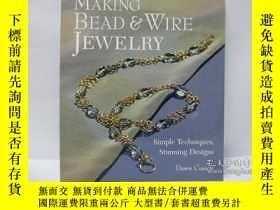 二手書博民逛書店Making罕見Bead & Wire JewelryY2256