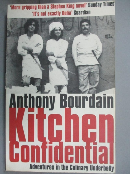 【書寶二手書T5/原文小說_IEX】Kitchen Confidential_Anthony Bourdain