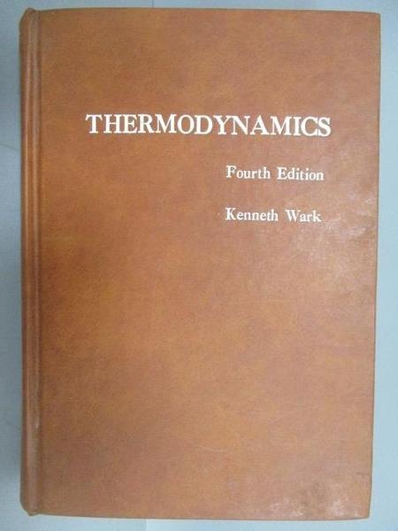 【書寶二手書T4/大學理工醫_EKF】Thermodynamics_4/e_Kenneth Wark