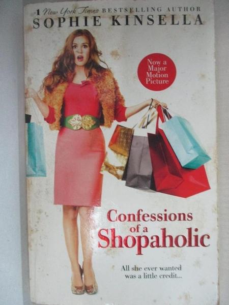 【書寶二手書T1/原文小說_CNC】Confessions of a Shopaholic_Kinsella, Sophie