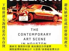 二手書博民逛書店Collision:罕見The Contemporary Art
