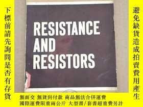 二手書博民逛書店resistance罕見and resistors(P130)Y173412