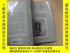 二手書博民逛書店the罕見reading of silence 沉默的解讀 作者