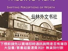 二手書博民逛書店【罕見】Valuing Films: Shifting Perceptions of WorthY27248