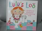 【書寶二手書T8/少年童書_ZHF】Lulu's Loo_Camilla Reid,Ailie Busby (ILT)