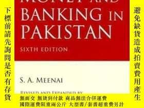 二手書博民逛書店Money罕見And Banking In Pakistan-巴基斯坦的貨幣和銀行業Y436638 S. A.