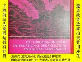 二手書博民逛書店The罕見European Union in Internati