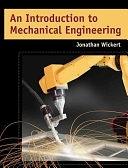 二手書博民逛書店《An Introduction to Mechanical Engineering》 R2Y ISBN:053439132X