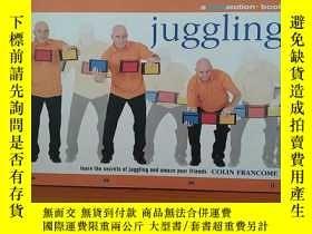 二手書博民逛書店Juggling罕見Learn The Secrets Of Juggling And Amaze Your Fr