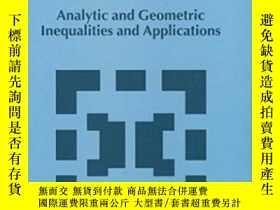 二手書博民逛書店Analytic罕見And Geometric Inequalities And Applications-解析幾