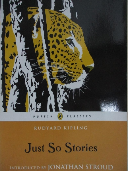 【書寶二手書T6/少年童書_HPC】Just So Stories_Kipling, Rudyard/ Stroud, Jonathan (INT)