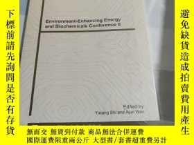 二手書博民逛書店Environment-enhancing罕見Energy and Biochemicals Conference