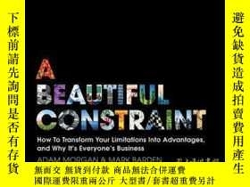 二手書博民逛書店A罕見Beautiful Constraint: How To Transform Your Limitation