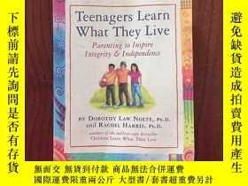 二手書博民逛書店Teenagers罕見Learn What They Live:Parenting to Inspire Inte