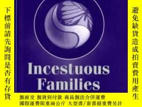 二手書博民逛書店Incestuous罕見Families: An Ecologi