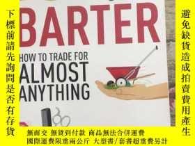 二手書博民逛書店The罕見Art of Barter: How to Trade
