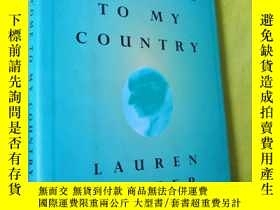 二手書博民逛書店Welcome罕見to My Country【英文原版書】32KY9636 Lauren Slater Ran
