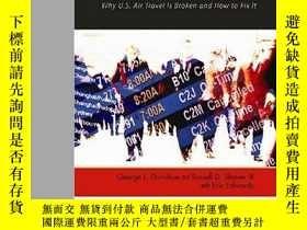 二手書博民逛書店TERMINAL罕見CHAOS: Why U.S. Air Travel Is Broken and How to
