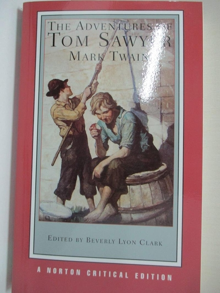 【書寶二手書T9/原文小說_IL4】The Adventures of Tom Sawyer_Twain, Mark/ Clark, Beverly Lyon (EDT)