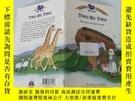 二手書博民逛書店Two罕見By Two :The Story of Noah s Faith 諾亞信仰的故事Y200392