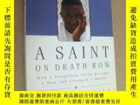 二手書博民逛書店A罕見SAINT ON DEATH ROW:How a Forgotten Child Became a Man