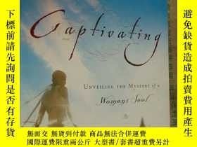 二手書博民逛書店Captivating:罕見unveiling the myst