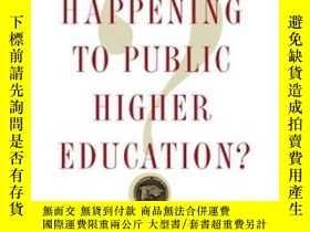 二手書博民逛書店What s罕見Happening To Public High