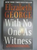 【書寶二手書T4/原文小說_NCH】With No One As Witness_George, Elizabeth