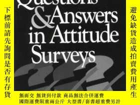 二手書博民逛書店Questions罕見And Answers In Attitude Surveys-態度調查中的問答Y436
