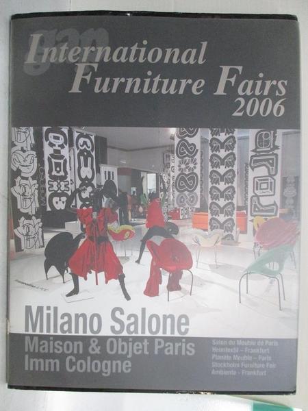 【書寶二手書T1/設計_KUI】International Furniture Fairs 06_Azur Corporation