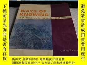 二手書博民逛書店Ways罕見of Knowing: An Introductio