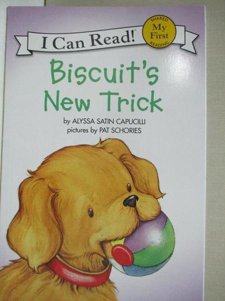 【書寶二手書T6/原文小說_KFW】Biscuit's New Trick_Capucilli, Alyssa Satin/ Schories, Pat (ILT)