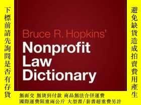 二手書博民逛書店Hopkins 罕見Nonprofit Law DictionaryY410016 Bruce R. Hopk