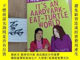 二手書博民逛書店paula罕見danziger it s an aardvark-eat-turtle worldY15335