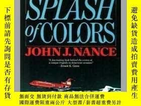 二手書博民逛書店Splash罕見of Colors: The Self-Destruction of Braniff Intern