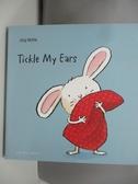【書寶二手書T1/少年童書_DJ6】Tickle My Ears_Muhle, Jorg