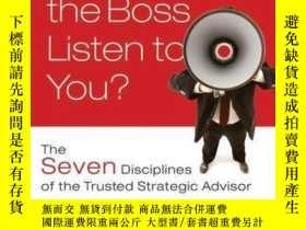 二手書博民逛書店Why罕見Should the Boss Listen to You?: The Seven Discipline