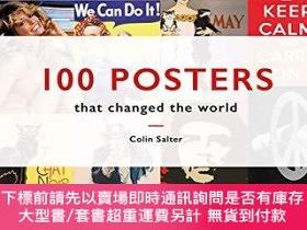 二手書博民逛書店100罕見Posters That Changed The WorldY360448 Colin T. Sal