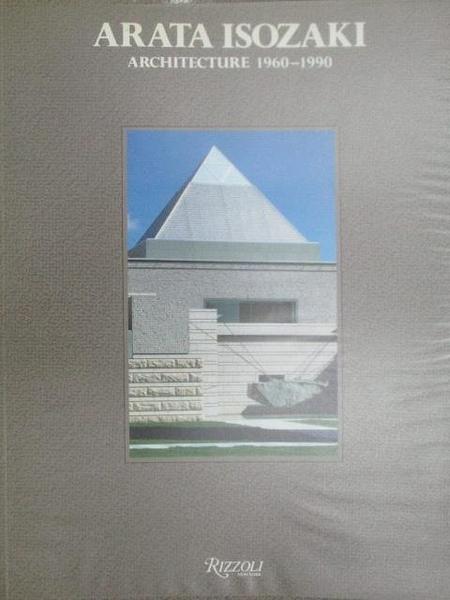 【書寶二手書T5/建築_ZHH】ARATA ISOZAKI_Architecture 1960-1990