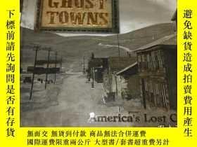 二手書博民逛書店ghost罕見towns (12開精裝英文原版.見圖)Y3950