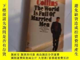二手書博民逛書店the罕見world is full of married ma