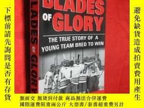 二手書博民逛書店Blades罕見of Glory: The True Story